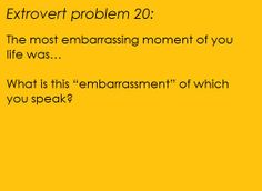 Extroversion Problems: Photo