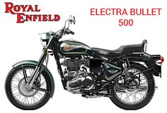 Royal Enfield to launch its new variant Electra Bullet 500 with some cosmetic changes to the second half of 2016