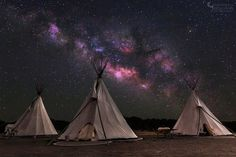 The Milky Way over teepees at El Cosmico . Marfa, TX. This photo makes me feel feelings
