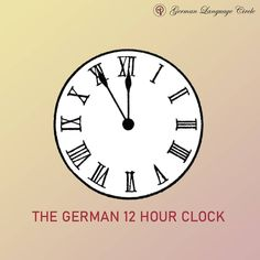The German 12 hour clock! Swift left to learn how to tell time in German!😍 .. .. .. .. :::::::::::::::::::::::::::::::::::::::::::::::::::::::::: Follow @germanlanguagecircle Follow @germanlanguagecircle  Follow @germanlanguagecircle  Follow @germanlanguagecircle .. .. .. #german #germanlanguagecircle #language #germanclock #asktime #studytime #timeingerman #learngermanonline #learngerman #learngermanwithme #learnlanguageswithus #germanlanguagecourse #vocabularyword #wordsingerman #deutschonlin German Language Course, German Language Learning, 12 Hour Clock, Learn German, Telling Time, Vocabulary Words, To Tell, Swift