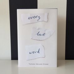 Every Last Word by Tamara Ireland Stone   29 YA Books About Mental Health That Actually Nail It