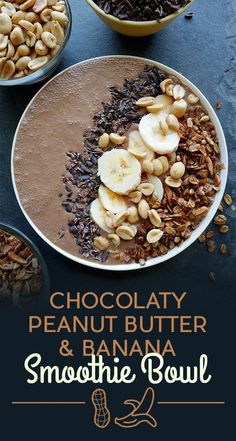 Chocolaty Peanut Butter and Banana Smoothie Bowl | 11 Stunning Smoothie Bowls…