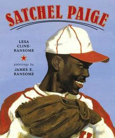 'Satchel Paige' by Lesa Cline-Ransome, Illustrated by James E RansomePaige was the first African-American player to pitch in the major leagues and to be inducted into the Baseball Hall of Fame. Used Books, Books To Read, Venus And Serena Williams, American Children, Mentor Texts, Black History Month, Historical Fiction, Nonfiction, Childrens Books