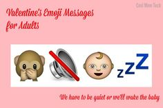 Funny Valentine's emoji sentences: Let's not wake the baby