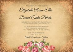 Antique Rose Floral Wedding Invitation. Customizable with your names and specific information. Wording CAN be changed. Please specify at