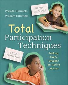 """ASCD's """"Total Participation Techniques"""" presents dozens of ways to engage K–12 students in active learning and allow them to demonstrate the depth of their knowledge and understanding."""