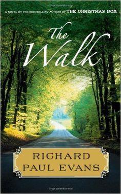 The Walk - Richard Paul Evans - #1 in The Walk series
