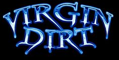 Check out Virgin Dirt on ReverbNation