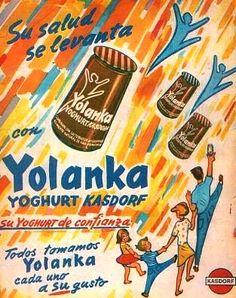 Yoghurt YOLANKA, década del 60.