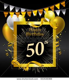 Find 50 Years Anniversary Celebration Design Confetti stock images in HD and millions of other royalty-free stock photos, illustrations and vectors in the Shutterstock collection. Happy Birthday Logo, Birthday Quotes For Her, Dad Birthday Cakes, Birthday Card Design, Husband Birthday, Funny Birthday Cards, Birthday Nails, 25 Year Anniversary, Wedding Balloons