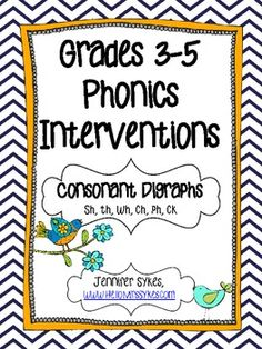Grades 3-5 Phonics Interventions - Consonant Digraphs