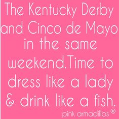 Big hats and bigger margaritas. Funny Things, Funny Stuff, Big Hats, Sports Mom, Twisted Humor, Happy Thoughts, Kentucky Derby, Make You Smile, Mardi Gras