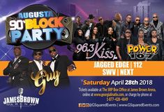 Saturday, April 28 @ James Brown Arena featuring GUY with Teddy Riley, Jagged Edge, 112, SWV, Next, and more!