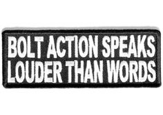 Bolt action speaks louder patch