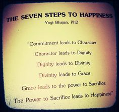 Yogi Bhajan's Seven Steps to Happiness