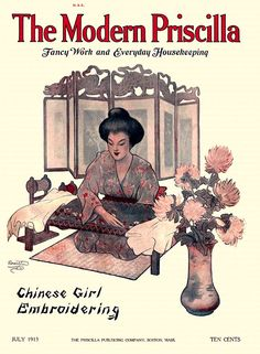The Modern Priscilla, July 1913:  Chinese Girl Embroidering