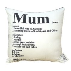 MUM Dictionary Cushion - perfect mothers day gift for me!!!!