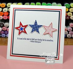 handmade card featuring Stars stamp set from Gina K Designs. Card by Tina Gilliland ... like the matting with red, white and blue ... square format, but I would try a rectangular one with this star grouping ... like it!