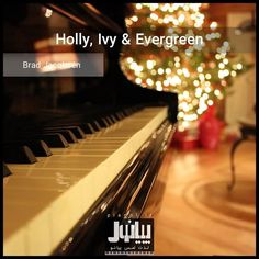 Brad Jacobsen - Holly Ivy & Evergreen  در پیانول بشنوید: https://t.me/pianol/243  #پیانول #پیانو #مجله #موسیقی #دانلود #آهنگ #لایت #pianol #piano #magazine #mag #music #track #download #BradJacobsen #brad_jacobsen #lightmusic #light_music #soundtrack #pin #fb