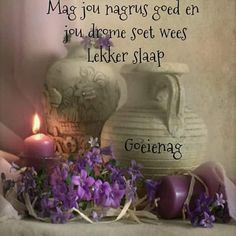 Goeie Nag, Christian Messages, Good Night Quotes, Sleep Tight, Afrikaans, Gift Ideas, Summer