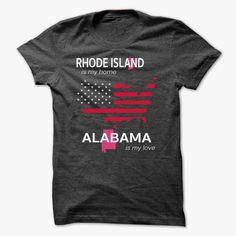 RHODE ISLAND IS MY HOME ALABAMA IS MY LOVE, Get yours HERE ==> https://www.sunfrog.com/LifeStyle/RHODE-ISLAND_ALABAMA-DarkGrey-Guys.html?id=47756 #christmasgifts #merrychristmas #xmasgifts #holidaygift #alabama #sweethomealabama