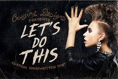 Check out Let's Do This Custom Font by Cruzine on Creative Market: http://crtv.mk/cig9