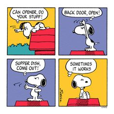Magician Snoopy - It's like when you're eating a meal out and someone at the table goes to the restroom and the food arrives at the table. :)