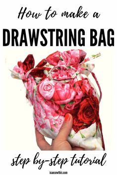 How to make a lined drawstring bag in ANY size - I Can Sew This