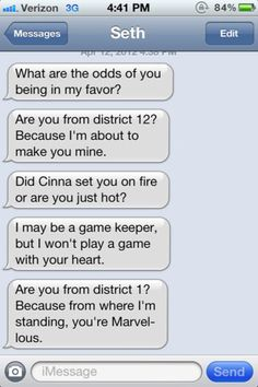 Hunger Games pick-up lines…this is funny in soooo many ways!! @H A L E Y |  V A N  |  L I E W Wagner BIunt
