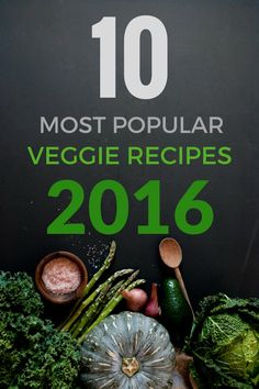 The 10 most popular vegetarian and vegan recipes of 2016. Interestingly nearly all of them are vegan.