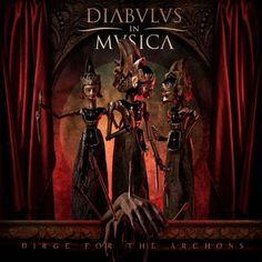 Diabulus in Musica - Dirge for the Archons 2016 Full-length