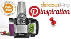 Pin for the win! Who and what inspires you to live a healthy life? Create a Pinterest board and we'll enter you to win a brand new Ninja blender!