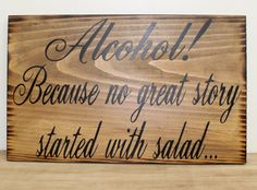 Rustic Wedding Sign Alcohol because no great by dlightfuldesigns, $25.00