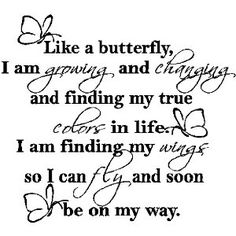 LIKE A BUTTERFLY....WALL EXPRESSIONS WORDS QUOTES LETTERING SAYINGS