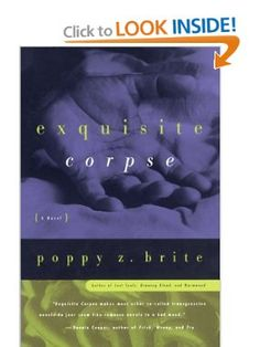 Exquisite Corpse: Poppy Z. Brite: 9780684836270: Amazon.com: Books