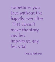 was Nora Roberts divorced?  Good perspective for many.