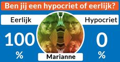 Ben jij een hypocriet of eerlijk?