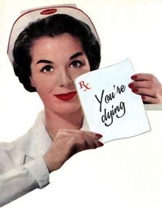 Nurse Ratched breaks the news tactfully
