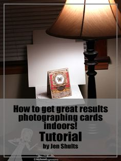 Get great results photographing cards indoors