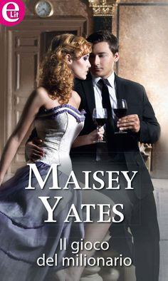 Il gioco del milionario (eLit) (Italian Edition) - Kindle edition by Maisey Yates. Literature & Fiction Kindle eBooks @ Amazon.com.