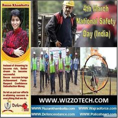 National Safety Day (India) The National Safety Day/Week Campaign is celebrated in India every year (organized by the National Safety Council) to commemorate the establishment of this event 4th of March as well as enhance the safety awareness among people. National Safety Council of India is a self-governing body (non profit and nongovernmental organization for public service) which was established on 4th of March in 1966 under the Societies Act in Mumbai having over 8000 members. It is a…