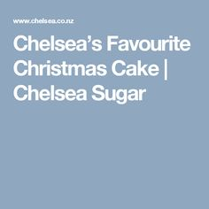 Chelsea's Favourite Christmas Cake | Chelsea Sugar