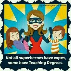 """""""Not all superheroes have capes, some have Teaching Degrees."""" You'll find many more funny teacher quotes on this page of Unique Teaching Resources. Teacher Appreciation Quotes, Teacher Humor, Teacher Gifts, Teacher Sayings, Real Teacher, Staff Appreciation, School Teacher, Teaching Quotes, Education Quotes"""