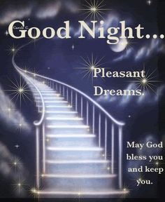 Good night to you all pinterest. Pleasant dreams