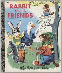 Rabbit and His Friends / Little Golden Book / by BooksPaperAndMore