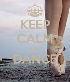 'KEEP CALM AND DANCE ' Poster