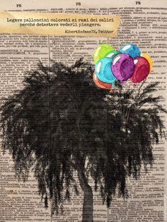 Legava palloncini colorati ai rami dei salici perchè detestava vederli piangere