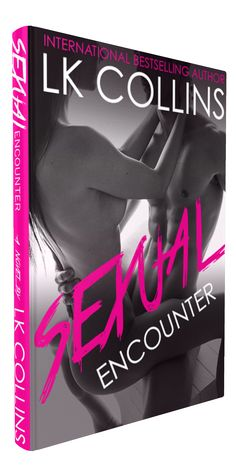 #TeaserTuesday Sexual Encounters by LK Collins  Sexual Encounter COVER SYNOPSIS &TRAILERREVEAL BY INTERNATIONALBESTSELLING AUTHORLK COLLINS  AVAILABLE January 29 2017  Im not supposed to want Natalie Valero not the way my body does in every consumable way possible. But from the moment I laid eyes on her I craved her like never before.  As I sit across the table from her listening to all the disrespectful things her husbandmy clientis saying to her I cant help wanting to protect her. It makes…