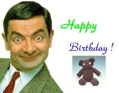 . Happy Birthday Wishes Sister, Happy Birthday Paul, Mr Bean Birthday, Mr. Bean, Birthday Messages, Horror Art, Me Quotes, My Love, Beans