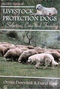 LPD Book - Livestock Guardian Dog Training Book - Sheep, Goats, other livestock training